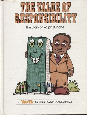 Image for The Value Of Responsibility, The Story Of Ralph Bunche