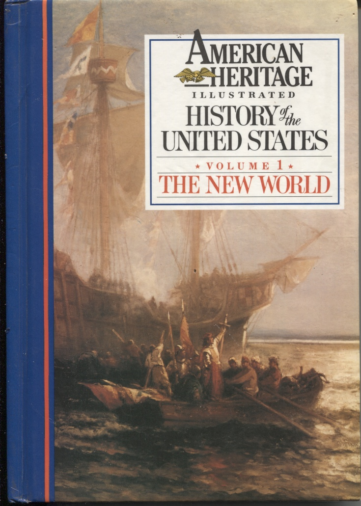 Image for American Heritage Illustrated History Of The United States, Volume 1, The New World