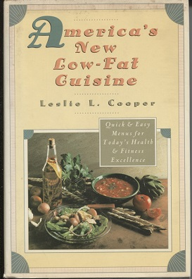 Image for America's New Low-Fat Cuisine Quick and Easy Menus for Today's Health and Fitness Excellence