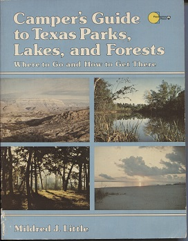 Image for Camper's Guide to Texas Parks, Lakes, and Forests Where to Go and How to Get There