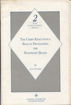 Image for The Chief Executive's Role in Developing the Nonprofit Board