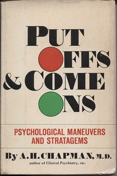 Image for Put-offs And Come-ons, Psychological Maneuvers And Stratagems