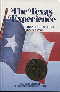 Image for Texas Experience Friendship and Food Texas Style, a Cookbook from the Richardson Woman's Club