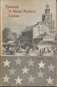 Image for Toward a More Perfect Union The Constitution in Historic Perspective