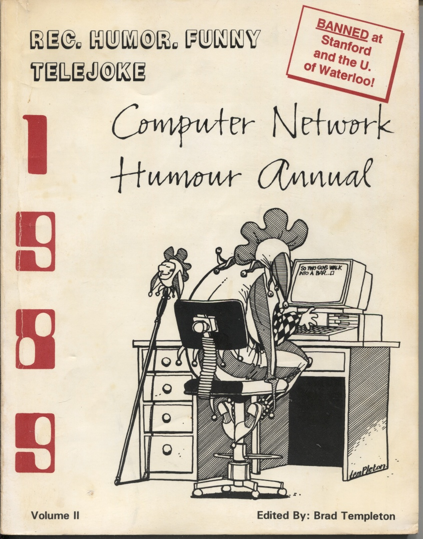 Image for 1989 Rec. Humor. Funny/telejoke Computer Network Humour Annual Banned At Stanford and the U of Waterloo
