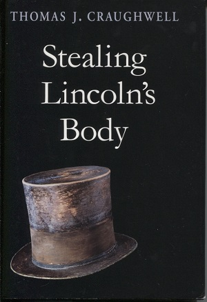 Image for Stealing Lincoln's Body