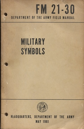 Image for Military Symbols: Department of the Army Field Manual Fm 21-30