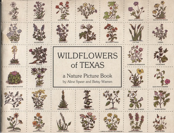 Image for Wildflowers Of Texas A Nature Picture Book