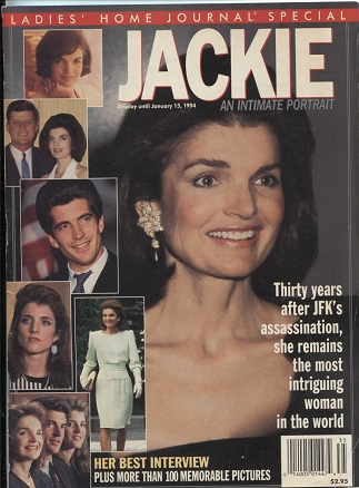 Image for Ladies' Home Journal Special: Jackie, January 15,1994 An Intimate Portrait : Thirty Years after Jfk's Assassination, She Remains the Most Intriguing Woman in the World