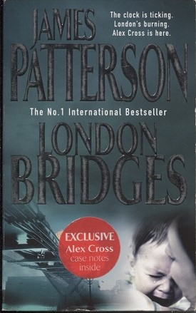 Image for London Bridges The Clock is Ticking--London's Burning--Alex Cross is Here