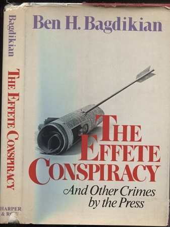 Image for The Effete Conspiracy,  And Other Crimes by the Press