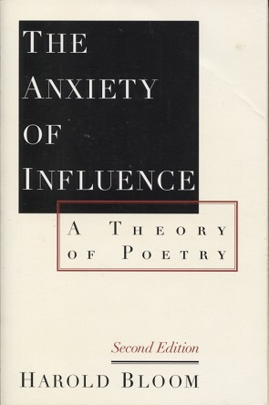 Image for The Anxiety of Influence A Theory of Poetry, Second Edition