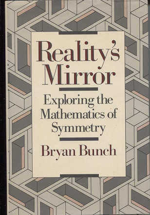 Image for Reality's Mirror Exploring the Mathematics of Symmetry