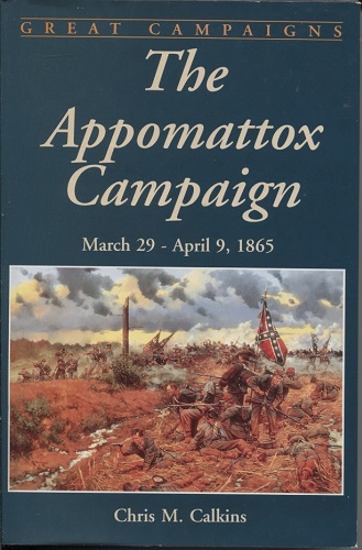 Image for The Appomattox Campaign March 29-April 9, 1865