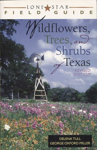 Image for Lone Star Field Guide to Wildflowers, Trees, and Shrubs of Texas
