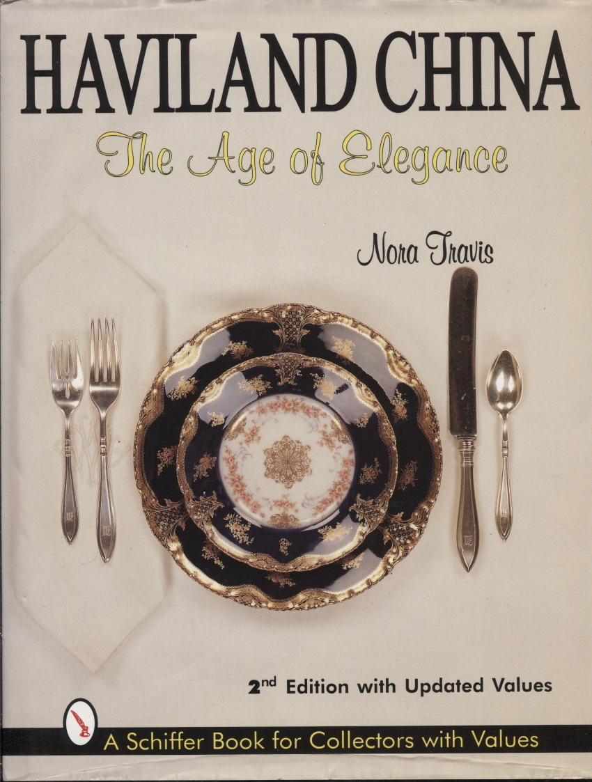 Image for Haviland China, The Age Of Elegance 2nd edition with updated values