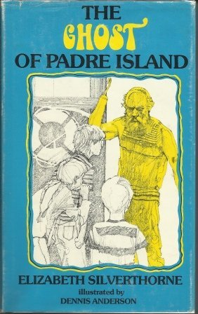 Image for The Ghost Of Padre Island