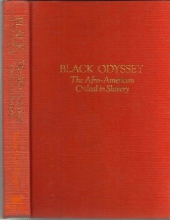 Image for Black Odyssey, The Afro-american Ordeal In Slavery