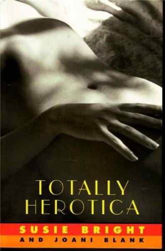 Image for TOTALLY HEROTICA  A Collection of Women's Erotic Fiction