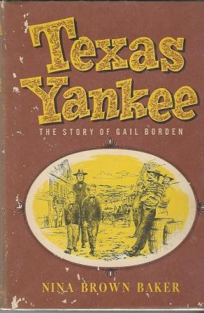 Image for Texas Yankee The Story of Gail Borden